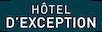 - Hôtel d'Exception: Hôtel d'Exception